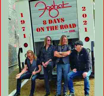 Foghat - 8 Days on the Road
