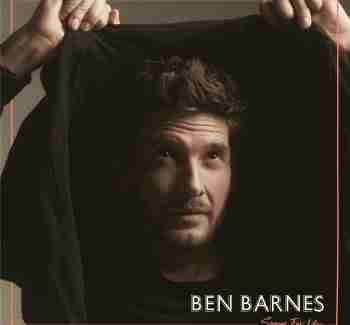"Ben Barnes ""Songs for You"""